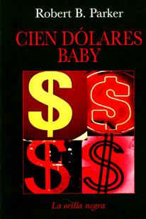 Cien dólares baby