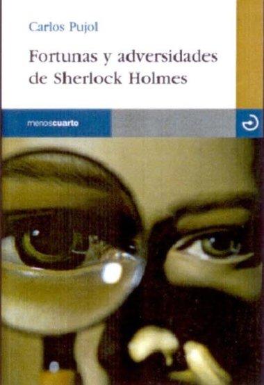 Novedades: Fortunas y adversidades de Sherlock Holmes