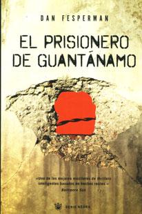 El Prisionero de Guantámano de Dan Fesperman