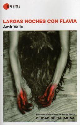 Largas noches con Flavia de Amir Valle