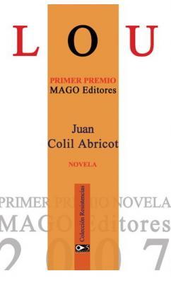 """Presentación Novela """"LOU"""" de Juan I. Colil"""