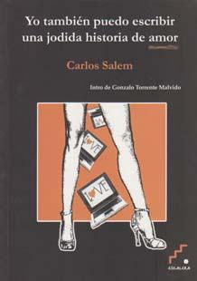 Un jodido libro fantástico(Yo también puedo escribir una jodida historia de amor) por Carlos Salem