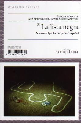 La Lista Negra. Nuevos culpables del policial español / Salto de Página