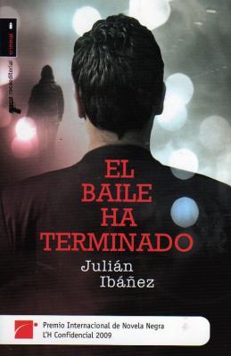 III Premio L´H Confidencial 2009, El Baile ha terminado de Julián Ibáñez