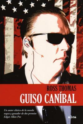 ROSS THOMAS AUTOR CANÍBAL Por José Ramón Gómez Cabezas