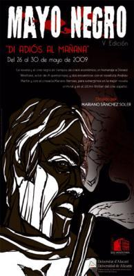 """Mayo Negro 2009. """"Di Adiós al Mañana"""""""