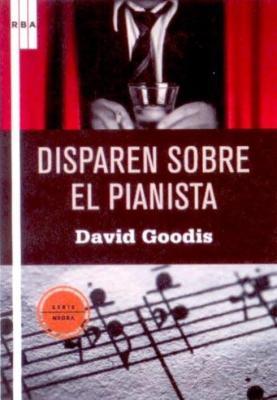 DISPAREN SOBRE EL PIANISTA Por José Ramón Gómez Cabezas
