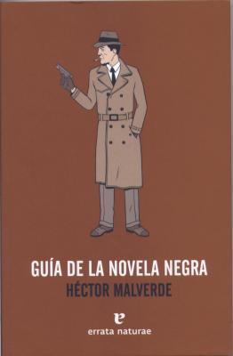 GUÍA DE LA NOVELA NEGRA Por José Diego Pacheco