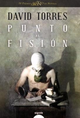 Punto de Fisión por José Ramón Gómez Cabezas